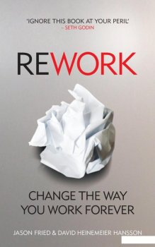 ReWork: Change the Way You Work Forever (835352)