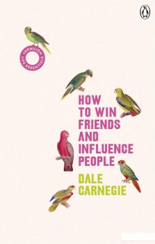 How to Win Friends and Influence People (Vermilion Life Essentials) (950482)