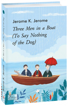 Three Men in a Boat (To Say Nothing of the Dog) - Jerome K. Jerome (9789660393950)