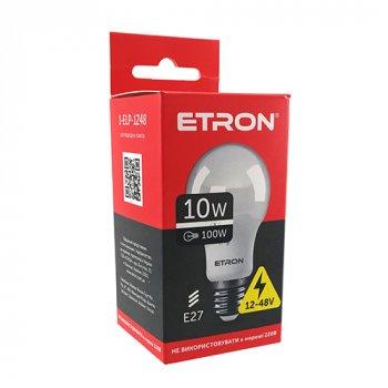 LED лампа AC/DC 12-48V ETRON 1-ELP-1248 10W 4200K E27 (НЕ ПІДКЛЮЧАТИ 220V)