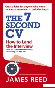 The 7 Second CV: How to Land the Interview (958622)