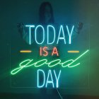Неонова вивіска «Today is a good day» - зображення 8